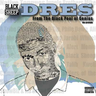 "MP3: Dres Of Black Sheep – ""Doin' It Wrong"""