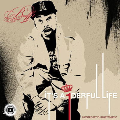 MP3: Buff1 Releases It's A 1derful Life Mixtape