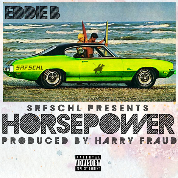 Free EP: Eddie B. & Harry Fraud – Horsepower