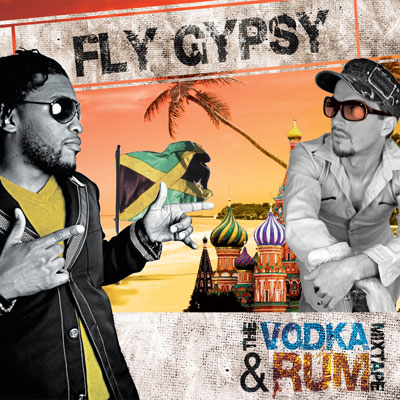 Fly Gypsy Set To Release The Vodka & Rum Mixtape