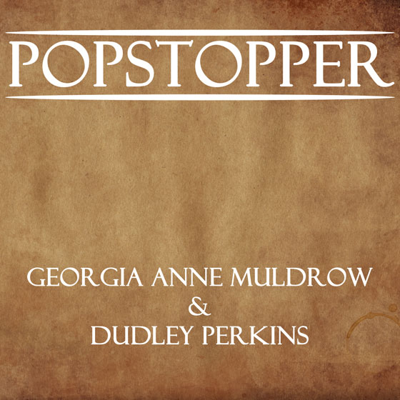 "MP3: G&D – ""PopStopper"""
