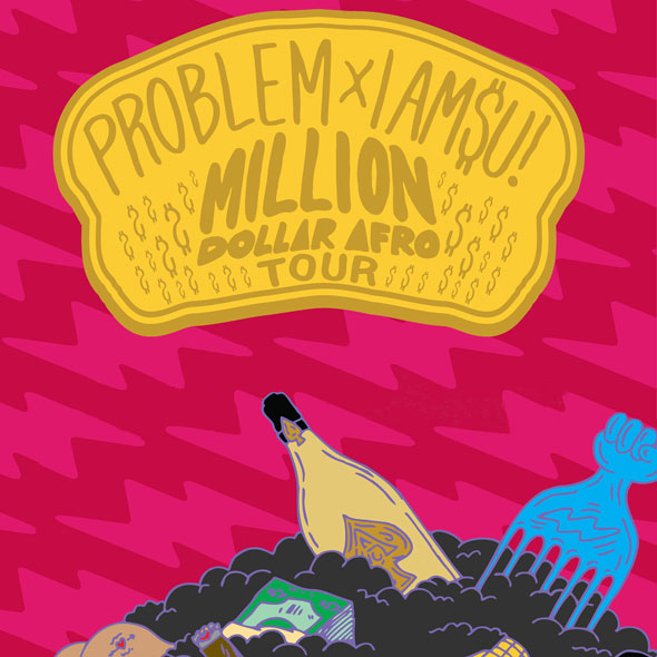 Tour: Iamsu! & Problem's Million Dollar Afro Tour
