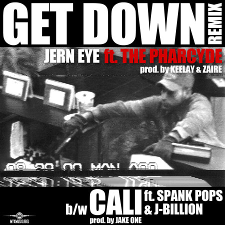 "MP3: Jern Eye – ""Get Down Remix"" Feat. The Pharcyde"
