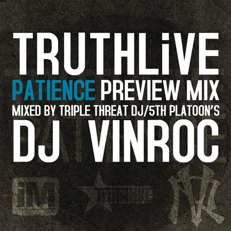 DJ Vinroc – TRUTHLiVE's Patience Preview Mixtape