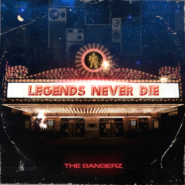 Bangerz_Legends_Never_Die