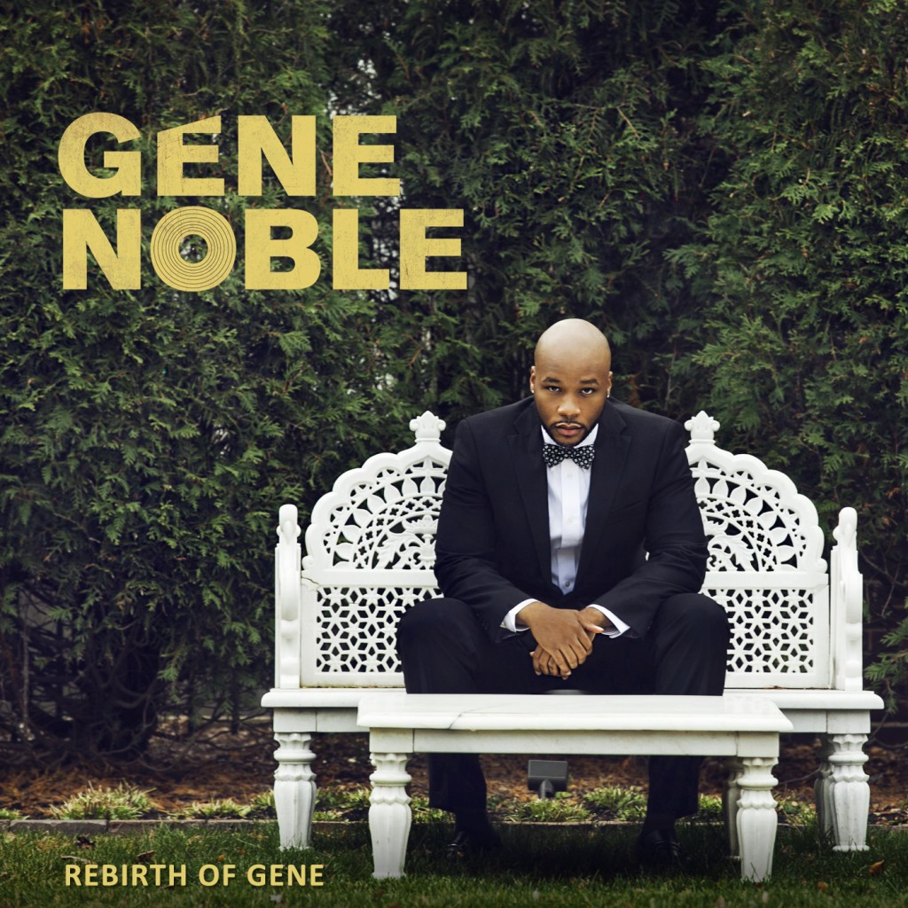 Gene Noble - Rebirth of Gene (Album Cover)