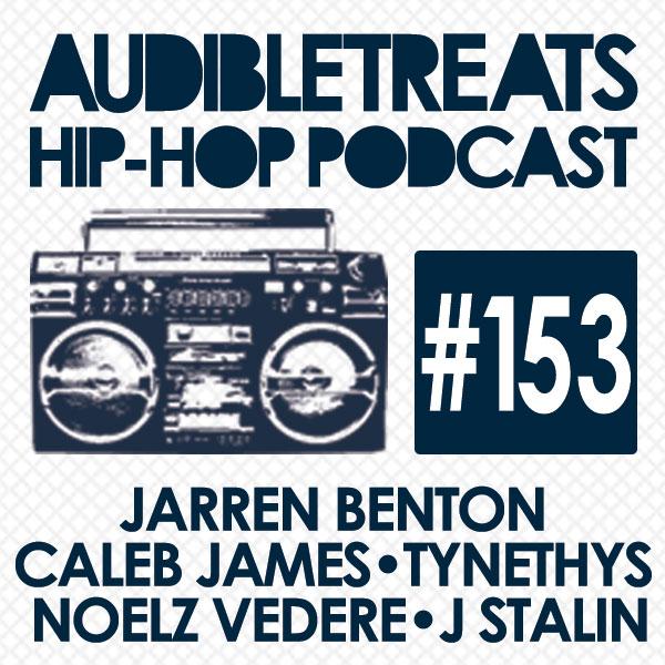 Audible Treats Hip Hop Podcast 153
