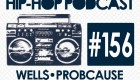 New Audible Treats Hip-Hop Podcast 156 Features Well$, Prob Cause, Noelz Vedere, J Stalin, and Blanco