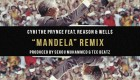 Well$ Featured On CyHi The Prynce Remix, Honors Nelson Mandela
