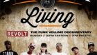 "News: Funk Volume Documentary ""Independent Living"" Airing on Revolt TV Sunday Night"
