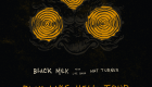 "Black Milk Announces ""Play Like Hell"" Tour"