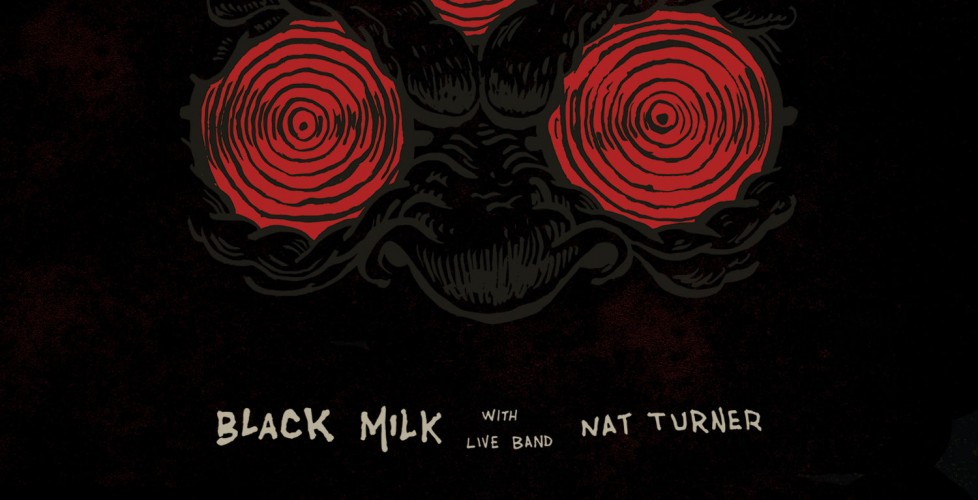 Joined By His Live Band, Nat Turner, Producer/Rapper Black Milk Shares a Loose Single And Prepares For European Portion of His Play Like Hell Tour