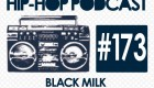 New Audible Treats Hip-Hop Podcast 173 Features Black Milk, Chevy Woods, ProbCause, Down 2 Earth, and Wasiu