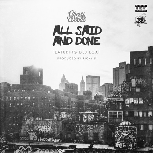 All Said And Done - Chevy Woods