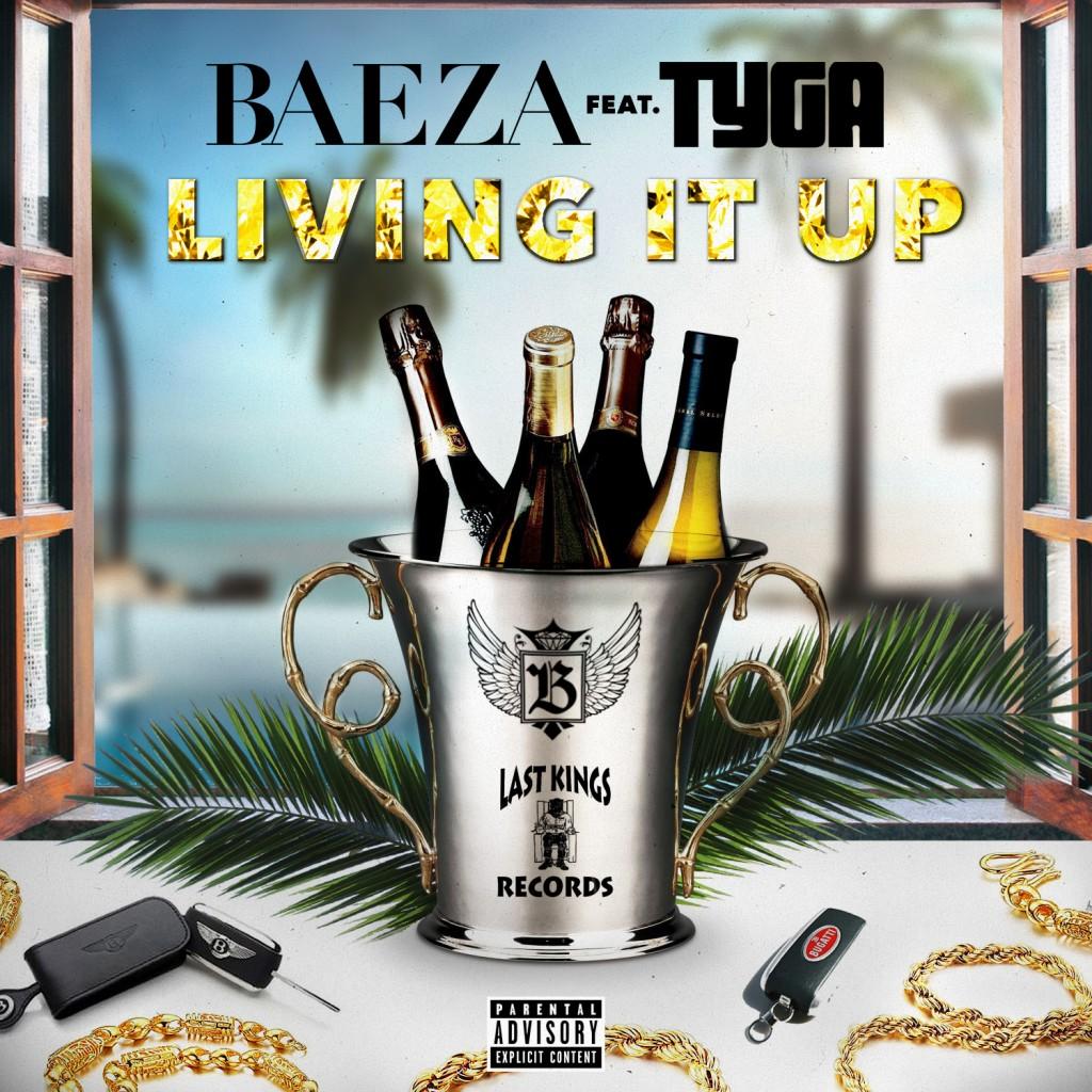 BAEZA - TYGA - LIVING IT UP - 04(1)