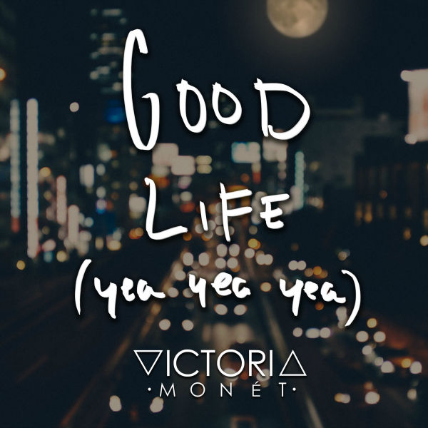 victoria-monet-good-life-cover-art_filuyi