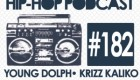 New Audible Treats Hip-Hop Podcast 182 Features Young Dolph, Montana Of 300, Krizz Kaliko, Sylvan LaCue and Well$