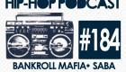 New Audible Treats Hip-Hop Podcast 184 Features Bankroll Mafia, Mistah F.A.B., Saba, The Mekanix & Wasiu
