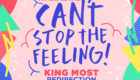 "King Most Freshens Up a Song of the Summer Candidate With ""Can't Stop The Feeling"" Redirection"