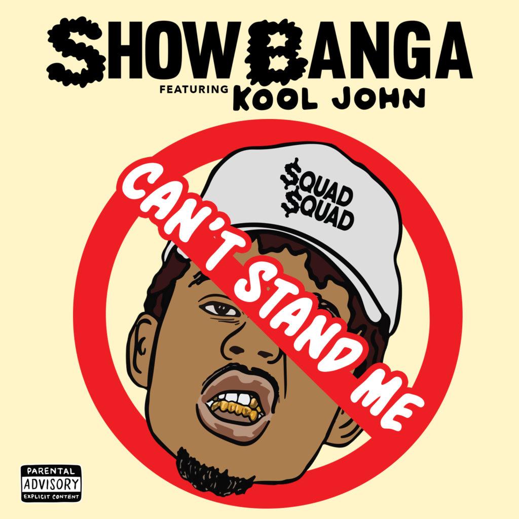 Show Banga - Can't Stand Me - 01