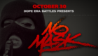 Mistah F.A.B. Connects with RapGrid & Dope Era Battles for No Mask Battle Competition At Venue Oakland on October 30th
