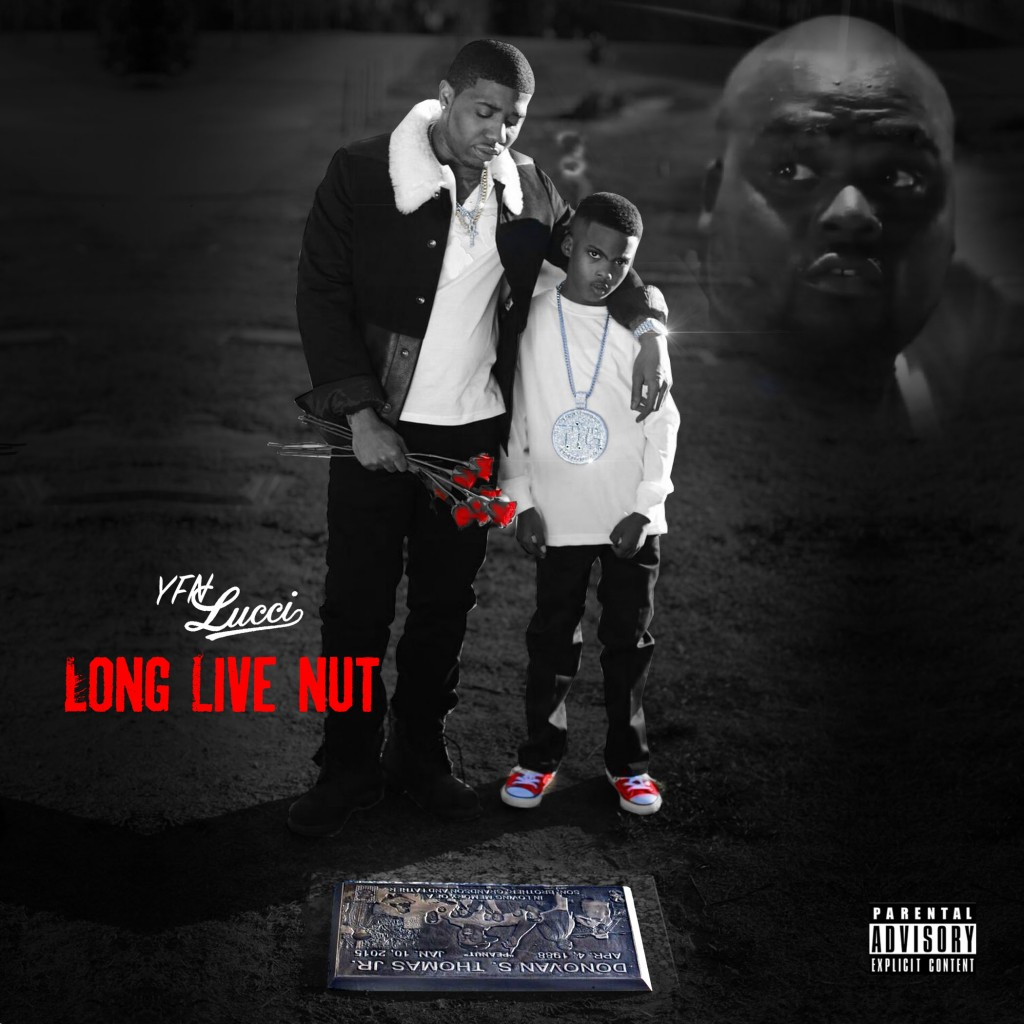 """YFN Lucci Celebrates New EP """"Long Live Nut"""" and Drops Highly"""