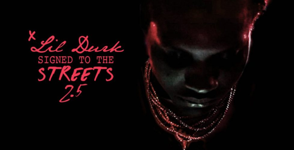 It's Almost Durk Day… Lil Durk Announces Signed To The Streets 2.5, Shares New Video