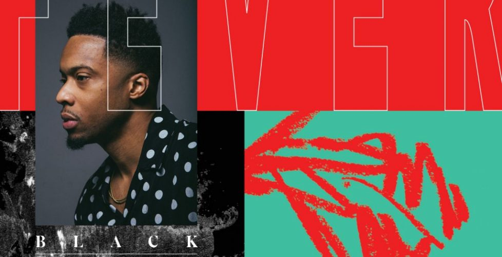 Acclaimed Producer/Rapper Black Milk Takes the World's Temperature on Upcoming Album FEVER; New Single Premiered by XXL