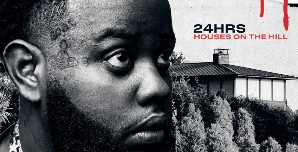 24hrs Teams with Hit-Boy & Ty Dolla $ign For His Breezy Debut Album Houses On The Hill